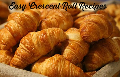 easy crescent roll recipes