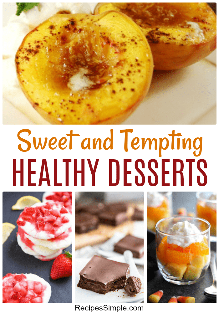 Here are 15 healthy and delicious desserts that you will love! #desserts #healthydesserts