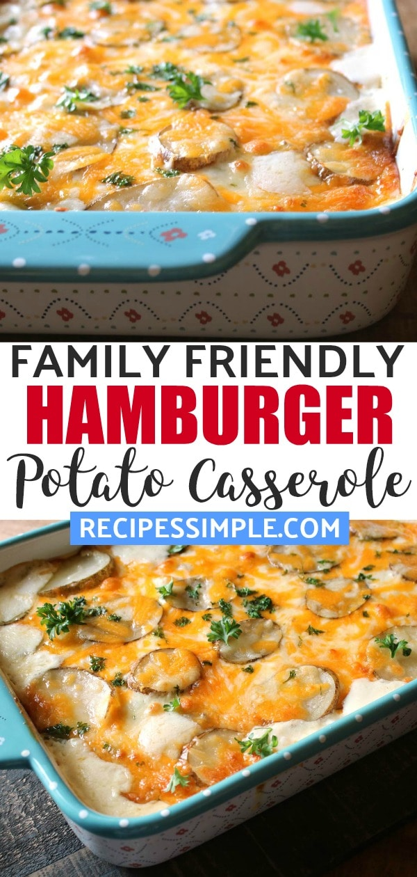 Family Friendly Hamburger Potato Casserole is delicious and easy to make. Perfect easy family meal to make for dinner. #hamburgerpotatocasserole #hamburgercasseroles #casseroles #casserolerecipes #easycasserolerecipes