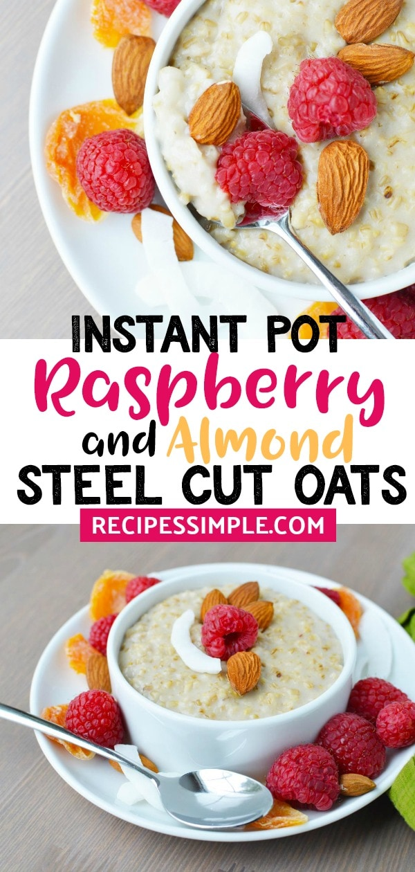 Instant Pot Steel Cut oats are a delicious breakfast and you can add your favorite toppings such as coconut flakes, peanut butter, fruit, berries or nuts. A healthy breakfast to start your morning. #instantpotrecipes #instantpotsteelcutoats #healthybreakfast #breakfastrecipes
