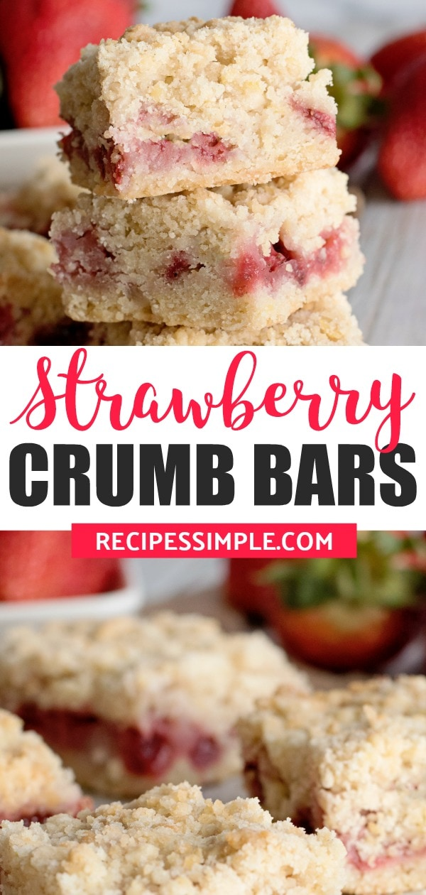 These Strawberry Crumb Bars dessert have a buttery crust with a fresh juicy strawberry filling and a lightly golden crumble topping. #strawberrycrumbbars #strawberrybarsrecipes #strawberrydessert #strawberrydessertrecipes