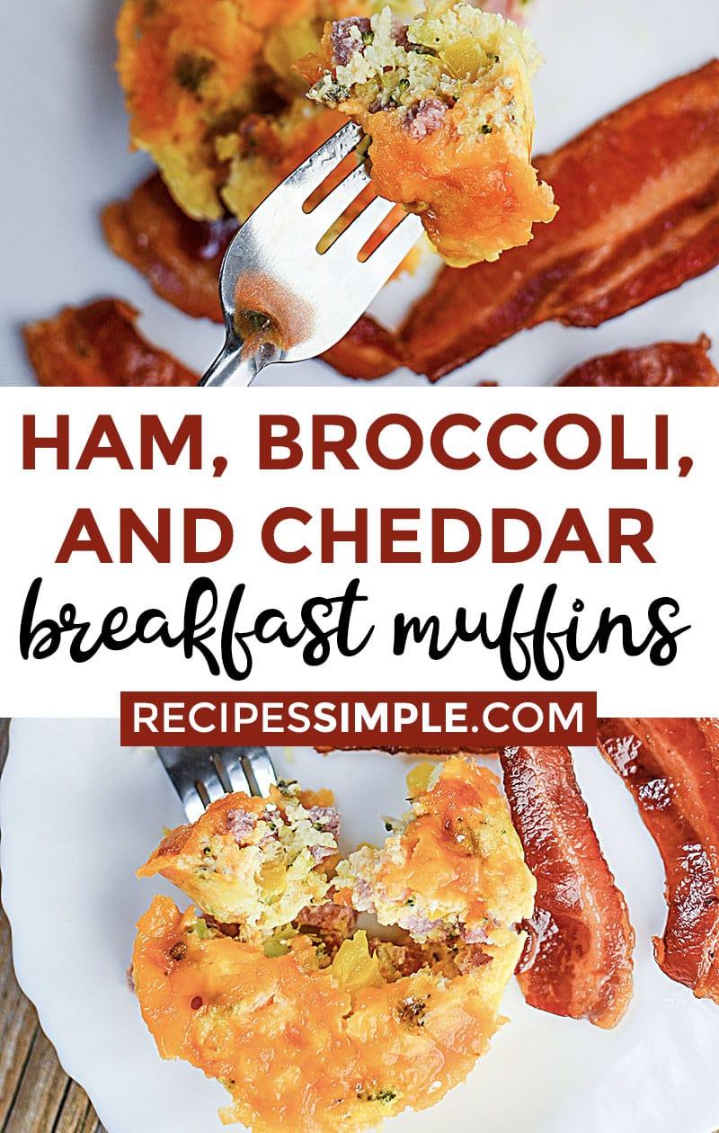 Ham, Broccoli, and Cheddar Breakfast Muffins Recipe