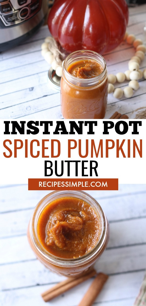 Instant Pot Spiced Pumpkin Butter is a delicious Fall treat that is great served on fresh bread, biscuits, waffles and pancakes, and even as a dessert topping on ice cream.  #instantpotrecipes #pumpkinbutter #spicedpumkinbutter #instantpotpumpkinbutter  #homemadepumpkinbutter
