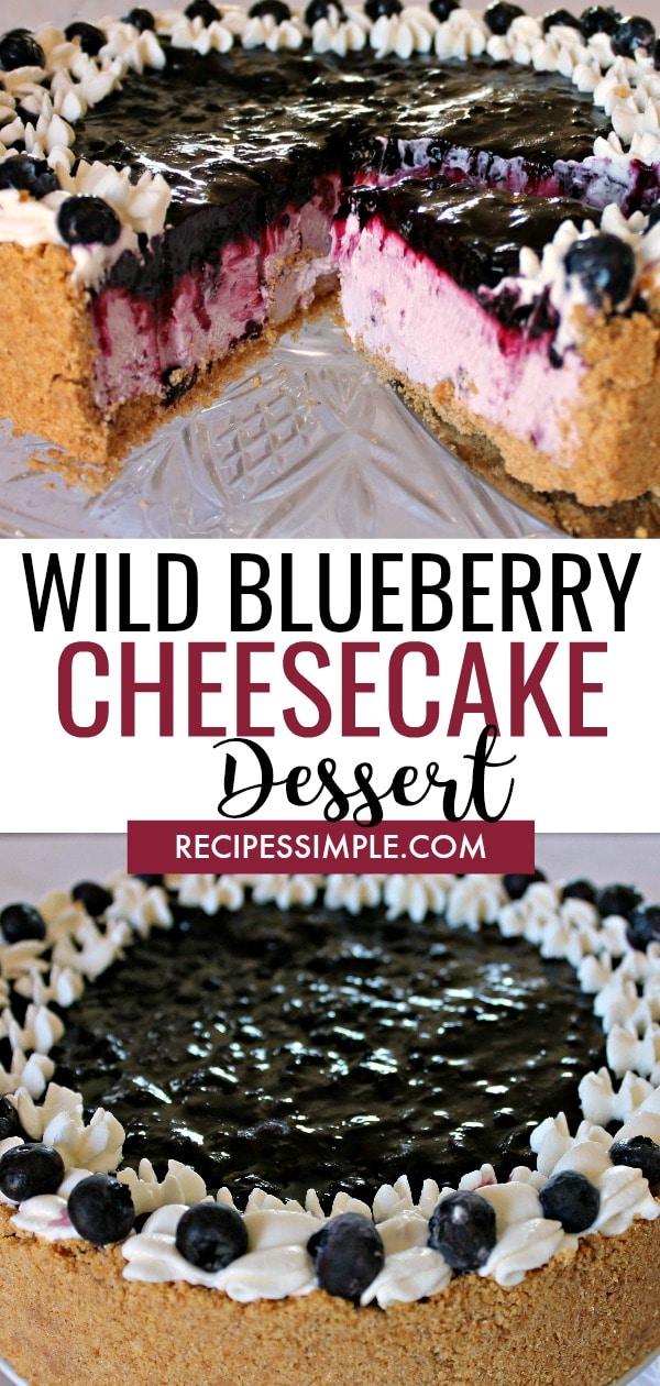 Wild Blueberry Cheesecake Dessert
