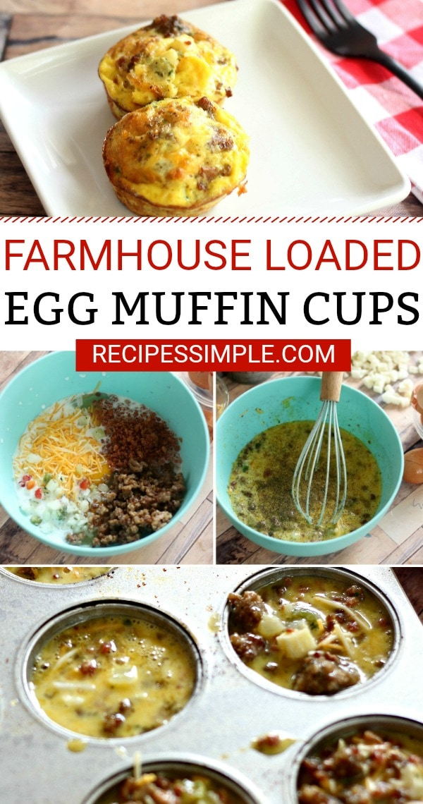 Farmhouse Loaded Egg Muffin Cups are loaded with eggs, cheddar cheese, bacon, sausage and potatoes for a delicious hearty breakfast. #eggmuffins #breakfastideas #eggsinmuffintin
