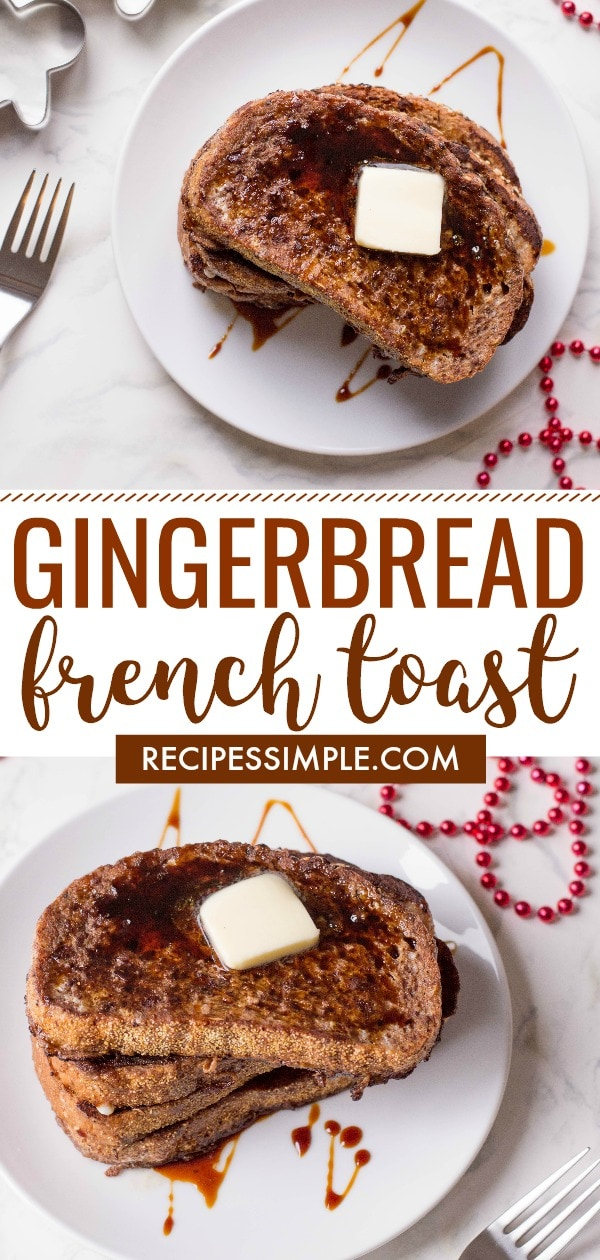 Best Gingerbread French Toast
