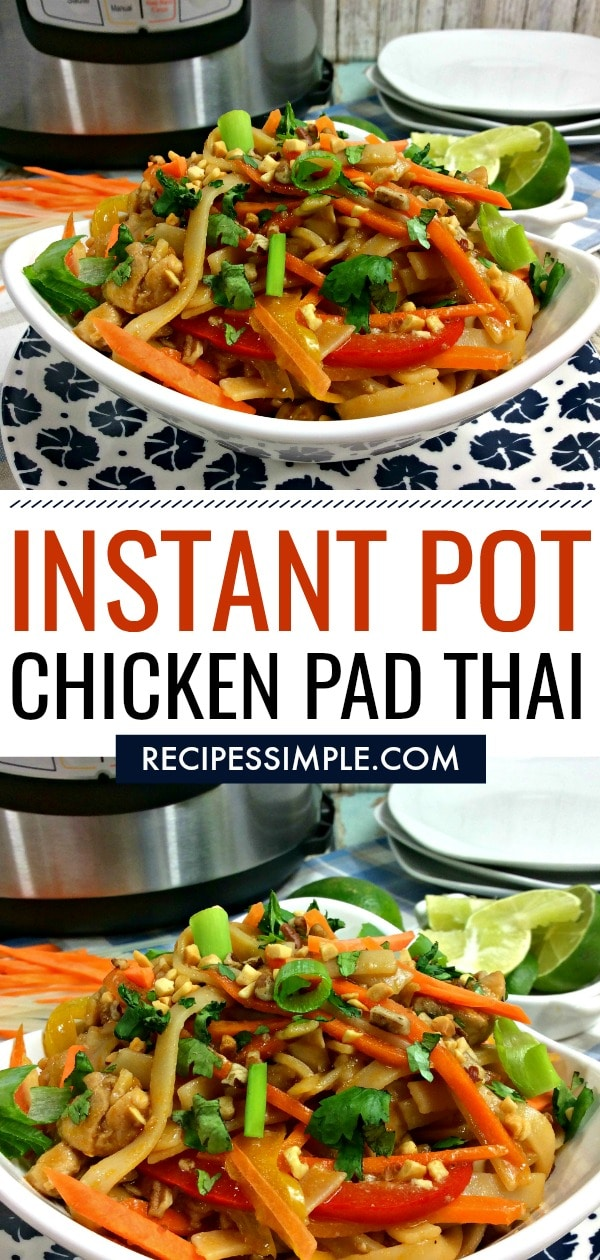 Easy Instant Pot Chicken Pad Thai Recipe