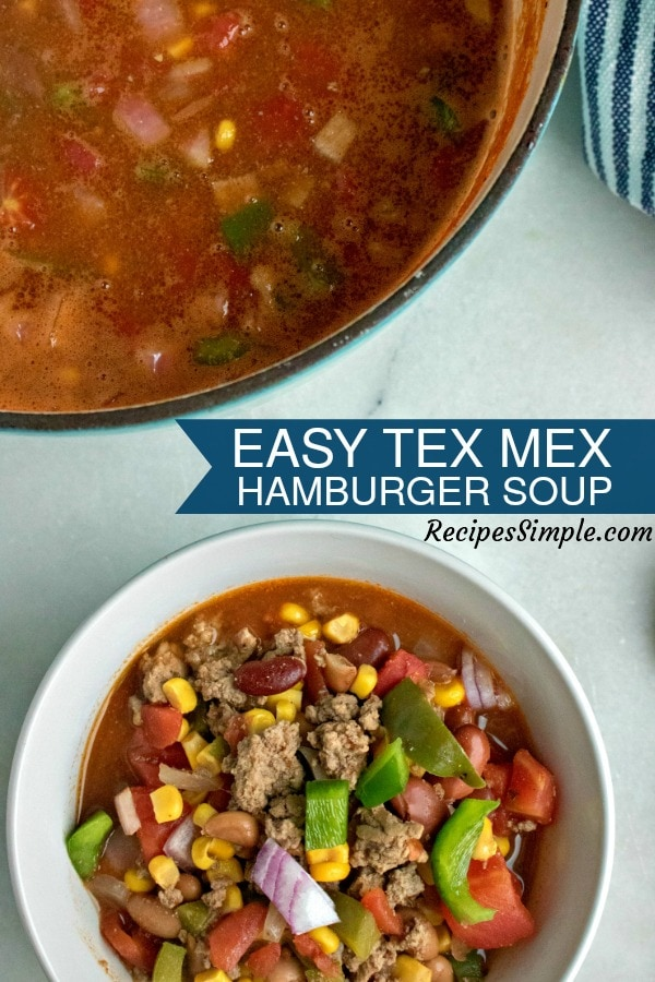 Easy Tex Mex Hamburger Soup Recipe