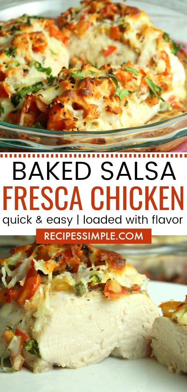 Baked Salsa Fresca Chicken is a mouthwatering recipe that is quick and easy and loaded with flavor. #chickenrecipes #salsachickenbake #salsafrescachicken
