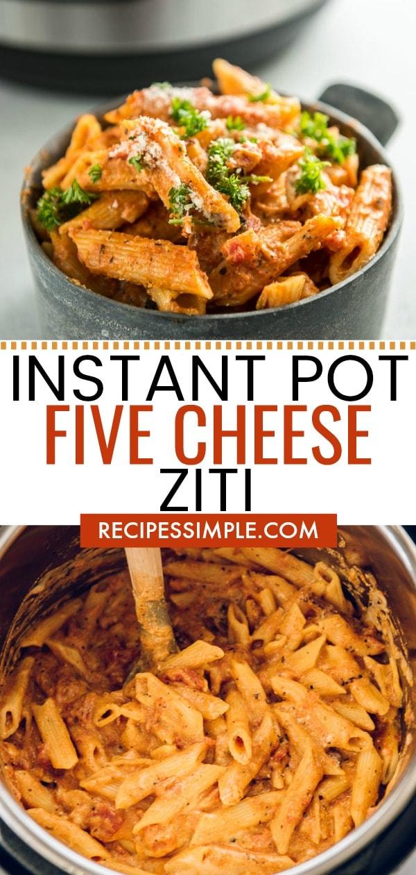 Instant Pot Five Cheese Ziti Pasta Dish