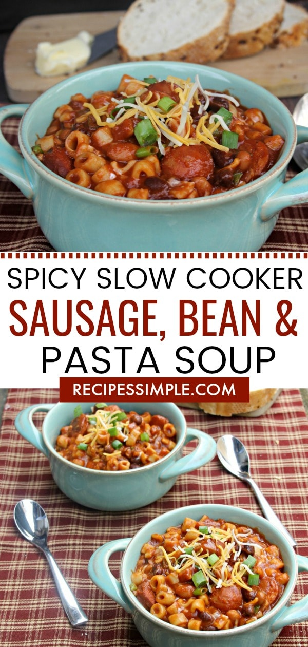 Spicy Slow Cooker Sausage Bean and Pasta Soup Recipe