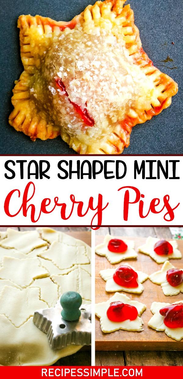 Mini Star Shaped Cherry Pies Pinterest Pin