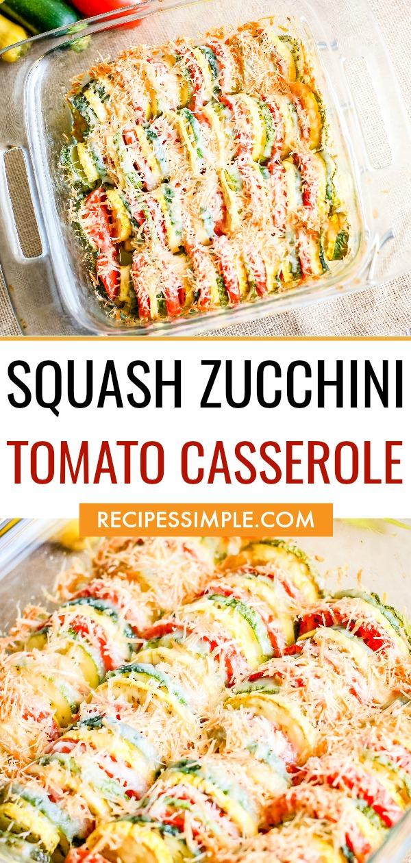 Squash Zucchini Tomato Casserole Pinterest Pin