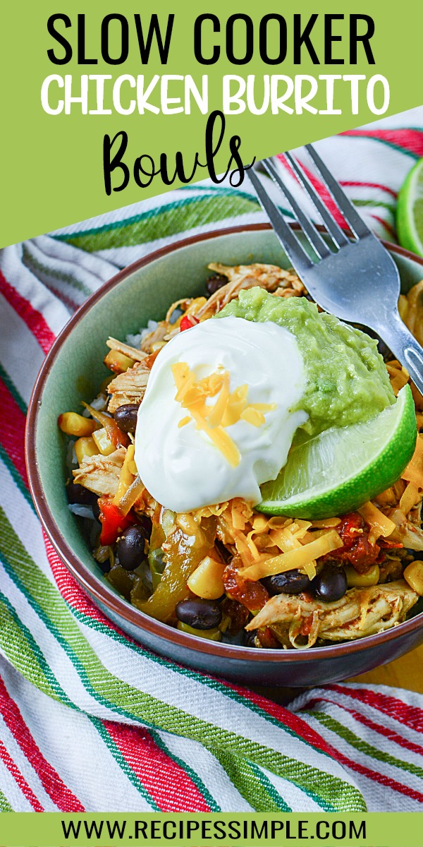 Slow Cooker Chicken Burrito Bowls Pinterest Pin