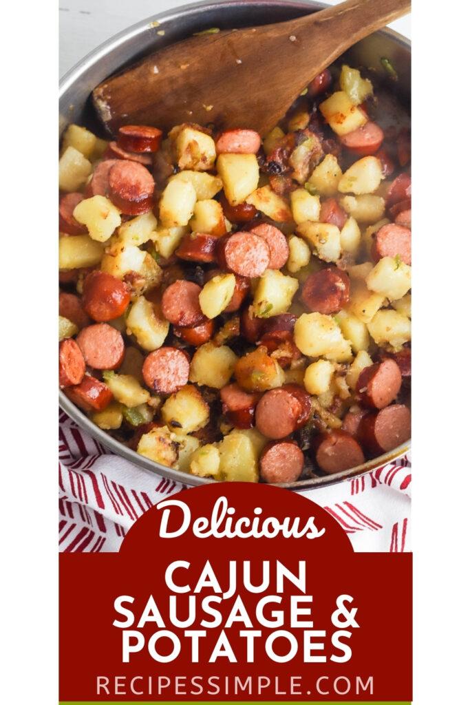 Cajun Sausage and Potatoes Pinterest Pin