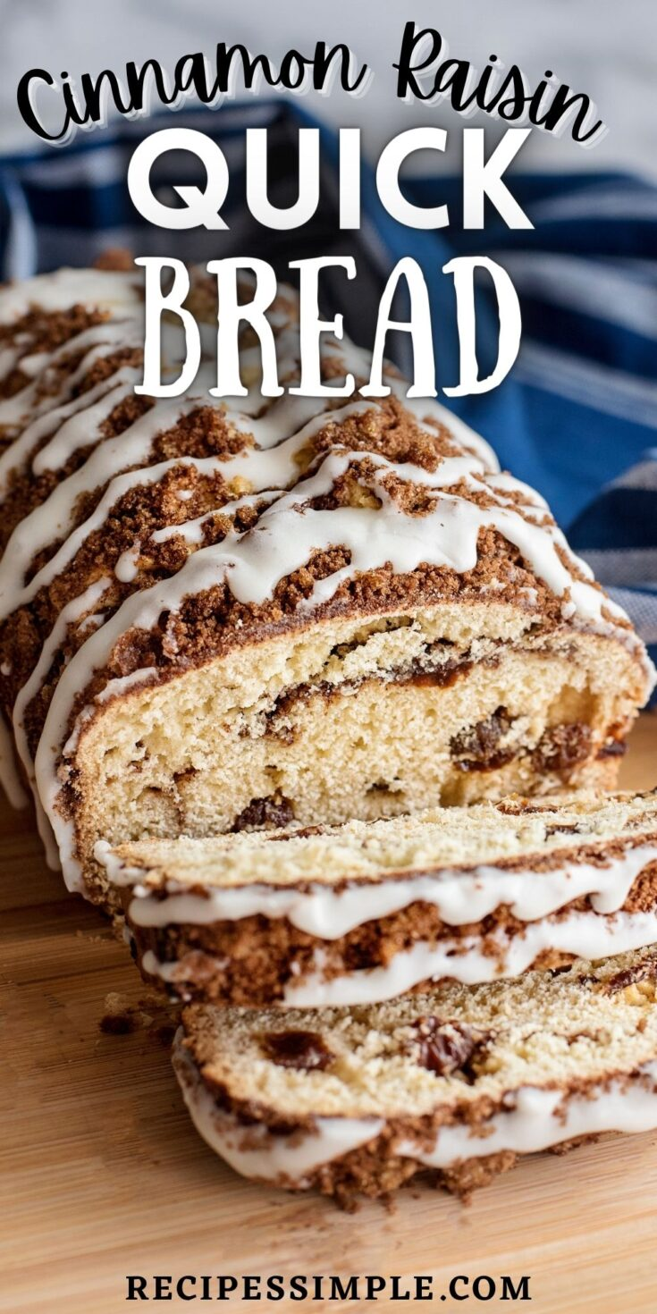 Cinnamon Raisin Quick Bread Pinterest Pin